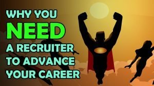 Featured Image: Why you NEED a recruiter to advance your career